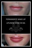 Lipliners voor en na